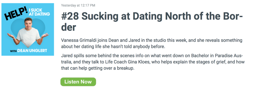 HELP! I Suck At Dating with Dean Unglert from ABC'S THE BACHELOR featuring Gina Kloes.png