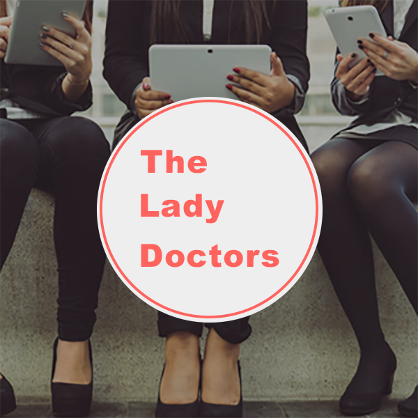 Follow The Lady Doctors on Instagram & Facebook