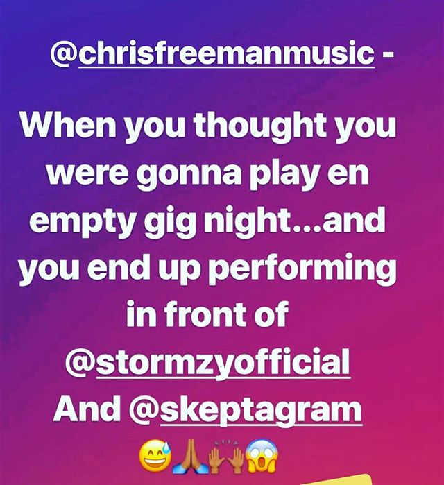 Crazy night for @chrisfreemanmusic 😉 - @stormzyofficial @skeptagram you got good taste brothers. Come see Chris! More dates in bio, music is on its way ⚠️