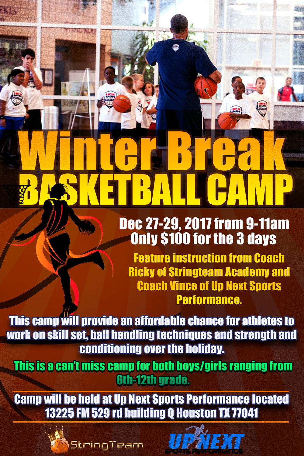 Winter Break Basketball Camp Dec 27-29, 2017 from 9-11am. Cost is only $100 for the 3 days. Will feature instruction from Coach Ricky Huckaby of Stringteam Academy and Coach Vince Gilreath of Up Next Sports Performance. This camp will provide an affordable chance for athletes to work on skill set, ball handling techniques and strength and conditioning over the holiday. This is a can't miss camp for both boys/girls ranging from 6th-12th grades.