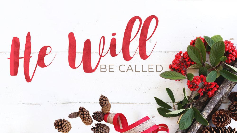 He Will Be Called.jpg