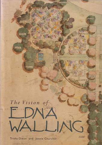 The Vision of Edna Walling