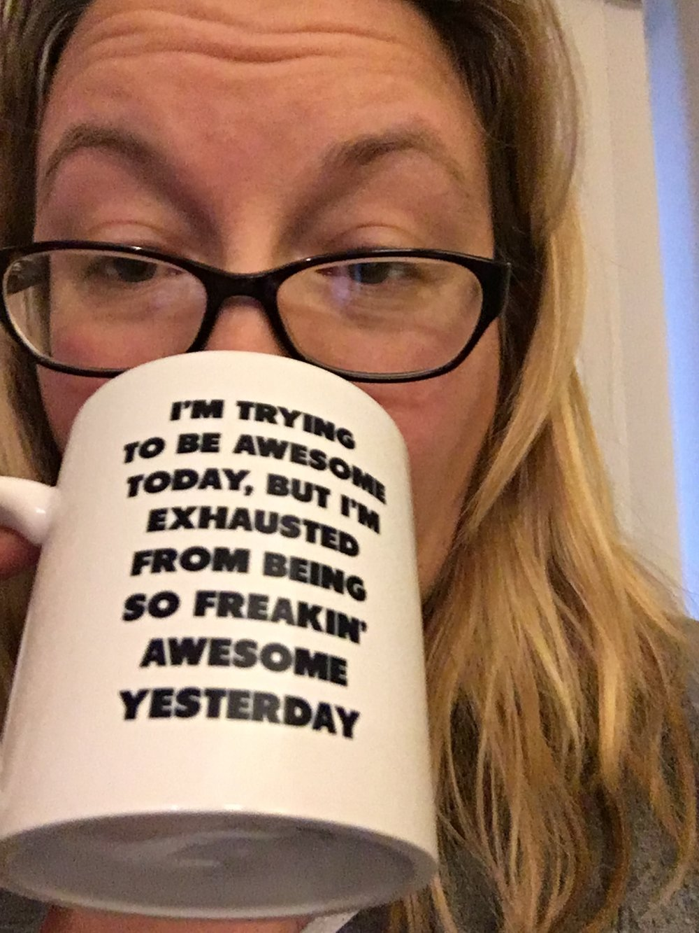 The mug speaks truth.