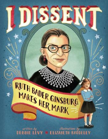 Ruth-Bader-Ginsberg-Baby-Book-2017-I-Dissent