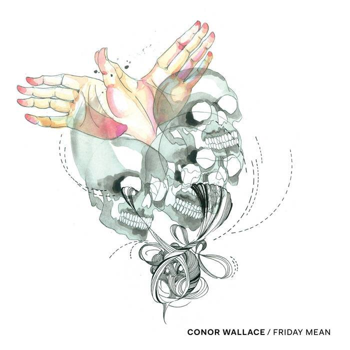 Conor Wallace / Friday Mean  Friday Mean
