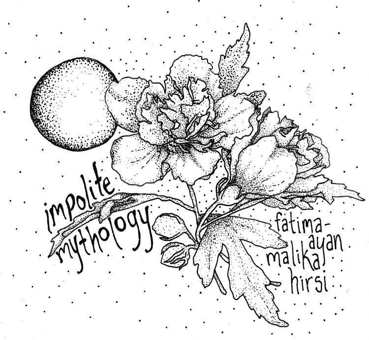 Click to read Fatima-Ayan Malika Hirsi's gorgeous concrete poem, Impolite Mythology.