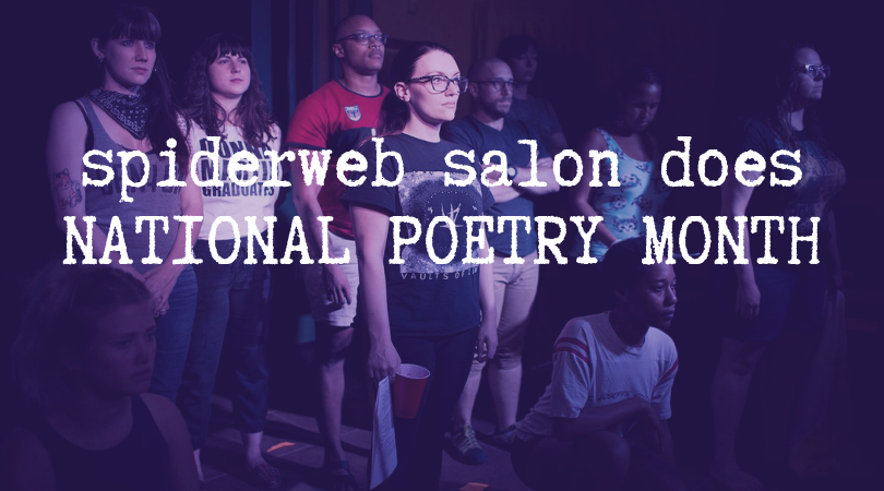 spiderweb salon does NATIONAL POETRY MONTH.png