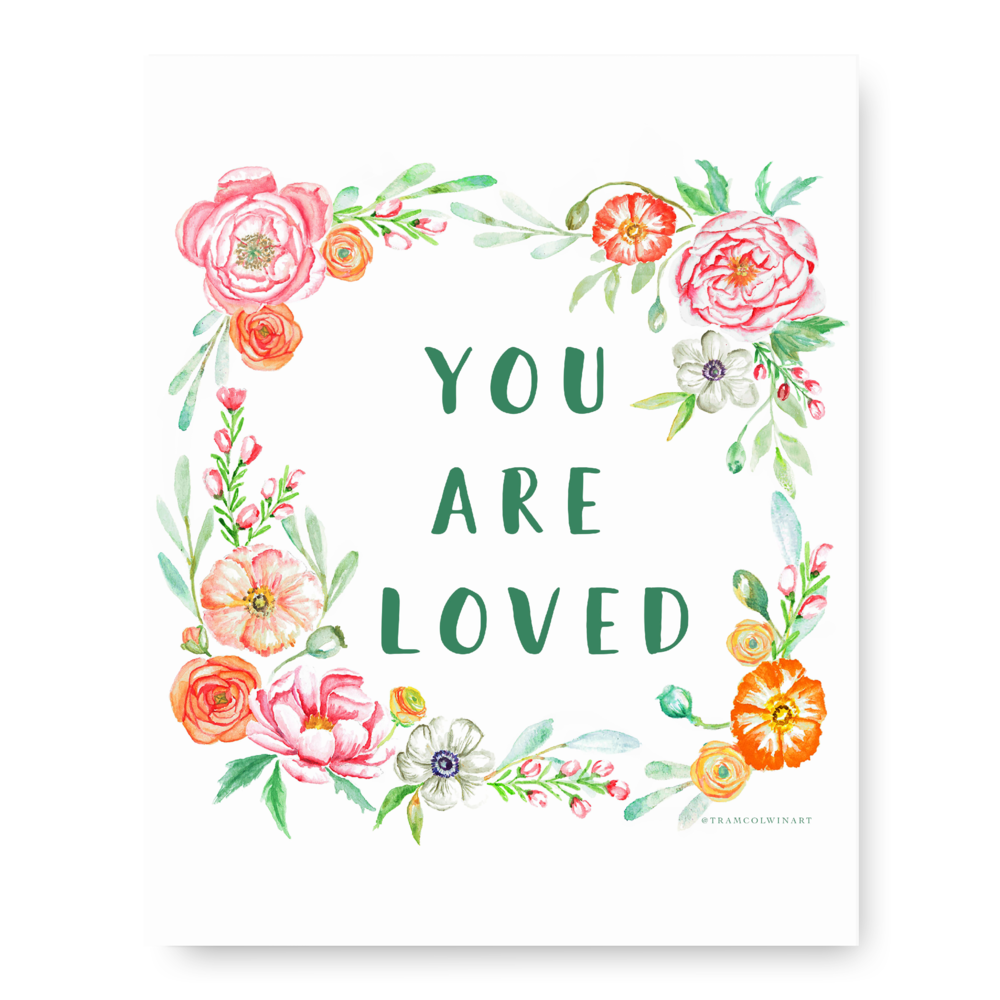 You Are Loved Print list.png