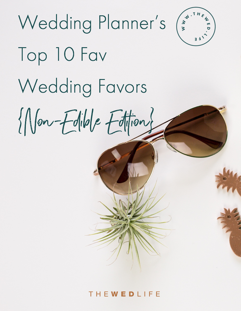 A Wedding Planner\'s Top 10 Wedding Favors {Non-Edible Edition} — The ...