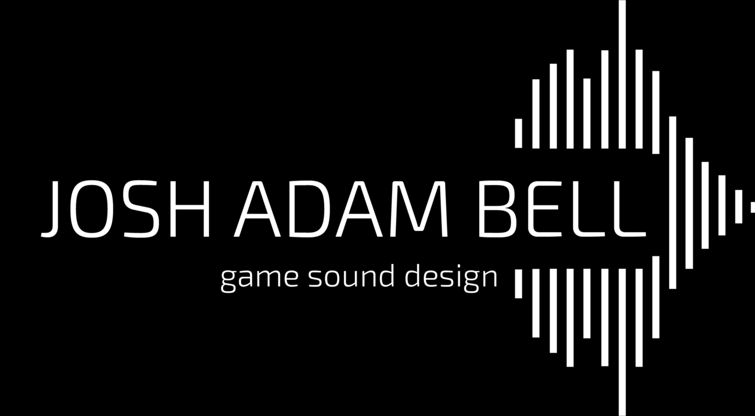 Josh Adam Bell - Game Sound Design