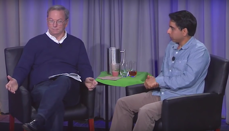 Eric Schmidt (left) to Sal Khan: 'I think 50 years from now, people will say you were the most effective and greatest educator on the planet'.