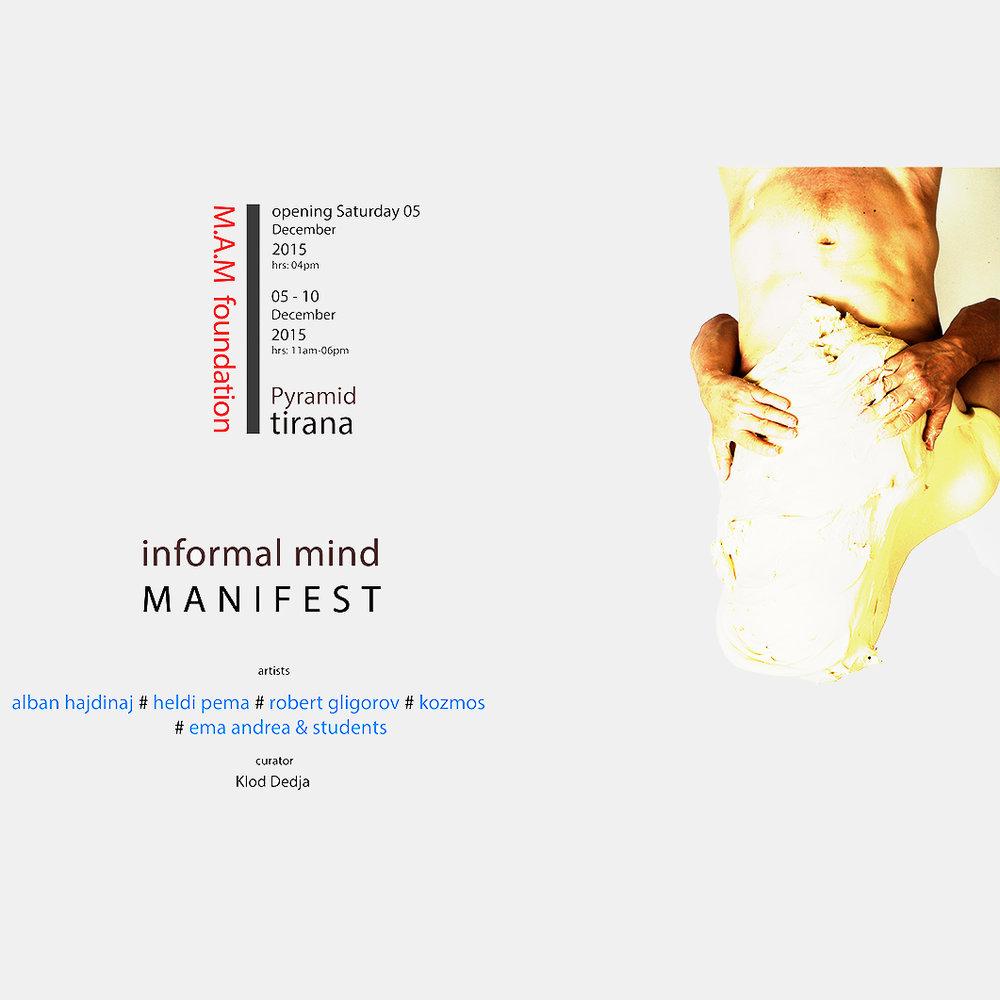 15 | 12 | 2015  INFORMAL MIND ARTISTIC EVENT