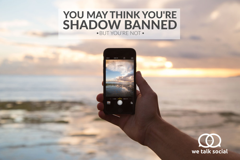 We Talk Social  | Shadow Ban Post