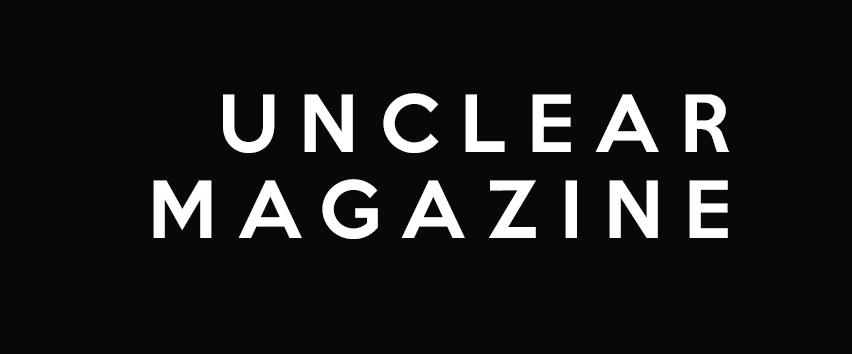 Unclear Magazine