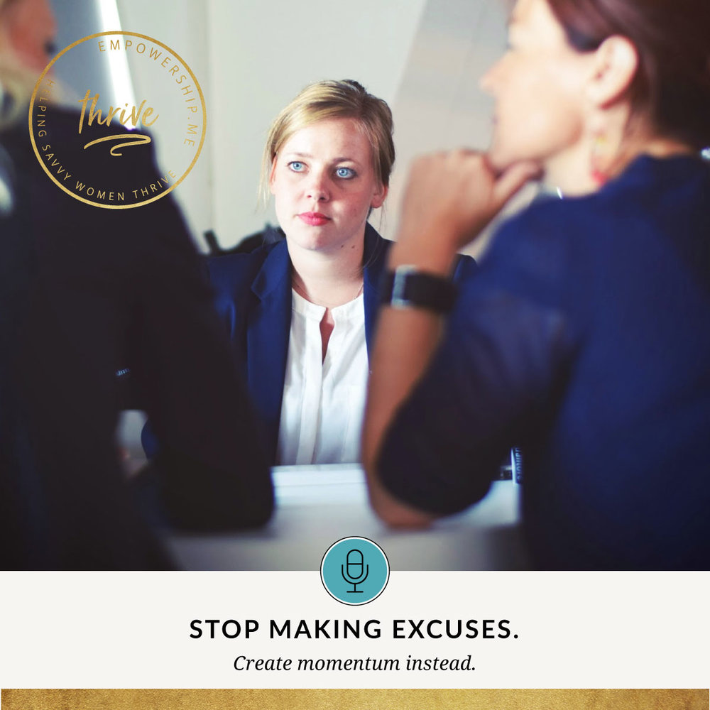 let's talk empowership podcast episode 5 - excuses