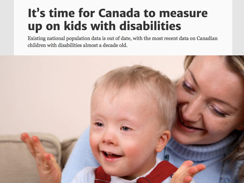 It's time for Canada to measure up on kids with disabilities(Toronto Star, November 12, 2017) - by Stephanie Dunn and Jennifer Zwicker
