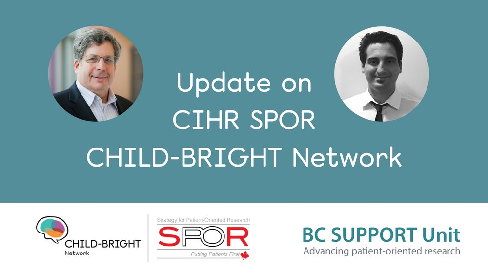 Update on CIHR SPOR CHILD-BRIGHT Network.jpg