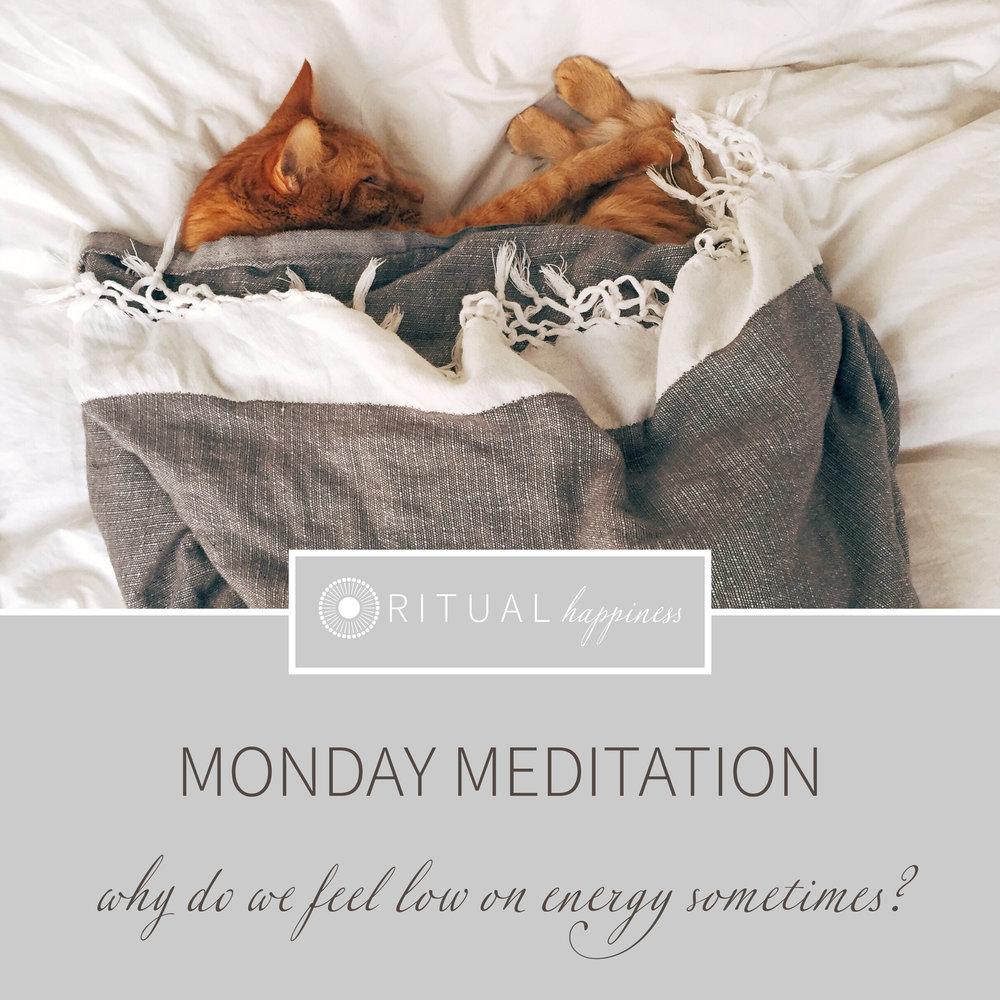 MondayMediation_lowenergy.jpg