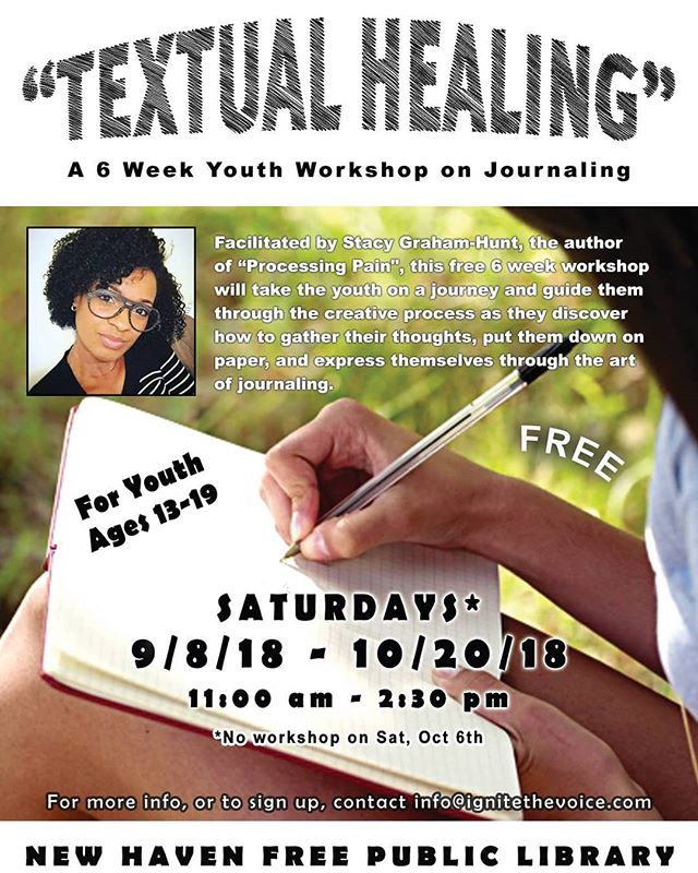 "MAJOR ANNOUNCEMENT!! Our next program, Self-Expressionz, will launch on 9/8! (11 am - 2:30 pm). It's FREE, and open to youth ages 13-19!  Facilitated by Stacy Graham-Hunt, author of ""Processing Pain"", this 6-week workshop will focus on journaling, and guide the youth on a self-exploration that will culminate in their ability to gather their thoughts, write them down, and express themselves through the art of journaling.  To sign up or get more info, contact us at info@ignitethevoice.com.  #ignitethevoice #workshop #free #youth #newhaven #nhv #writing #expression #selfexpression #art #artistic #creative #therapeutic #hope #creativity #knowledge #fun"