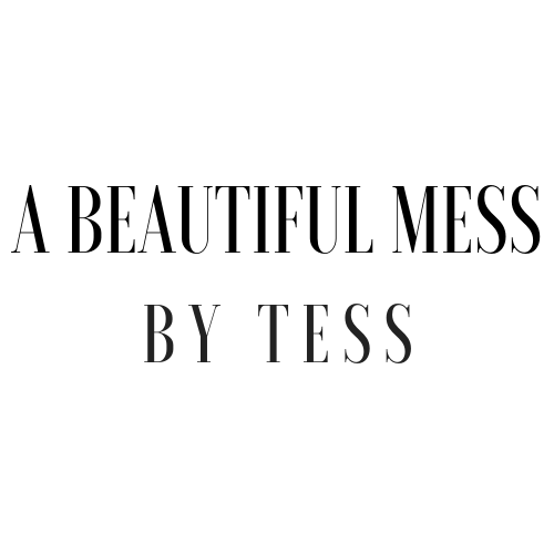 A Beautiful Mess By Tess