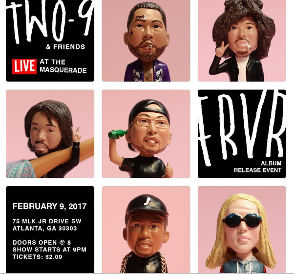 The eastside Atlanta hip hop group Two-9 are celebrating the release their debut album titled FRVR with a show at Atlanta's legendary music venue Masquerade. Tickets for the show are a nicely themed $2.09. Make sure you get your tickets before they sell out.