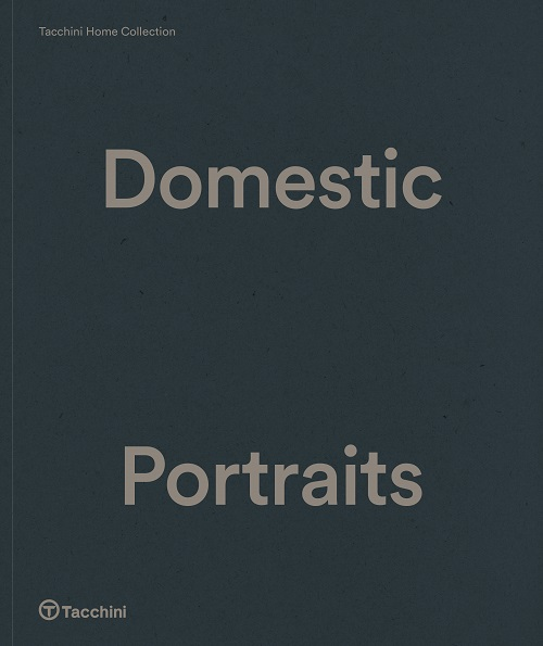 Tacchini Domestic Portraits    DOWNLOAD