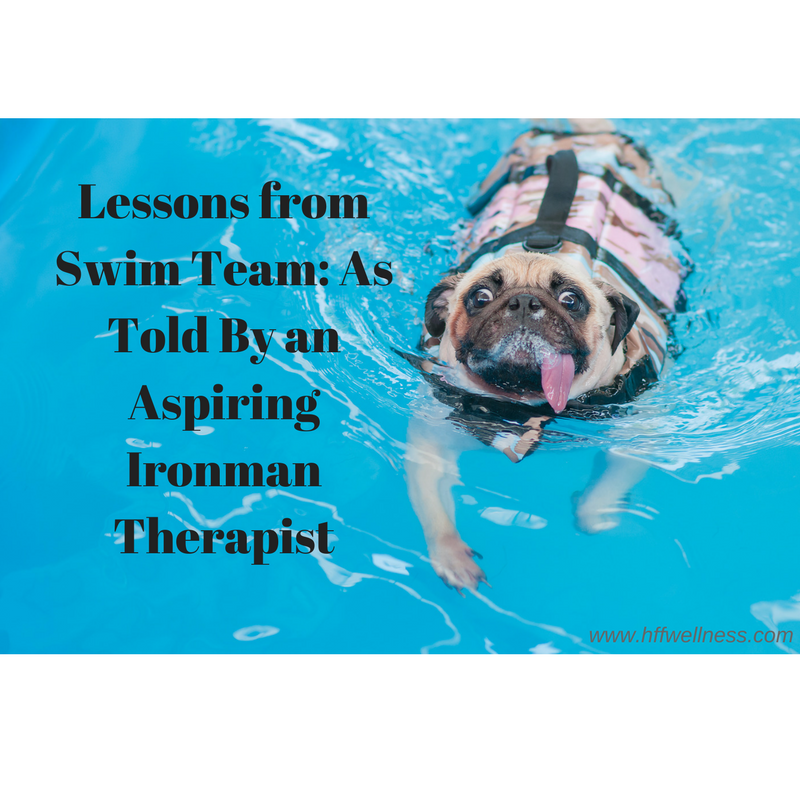 Lessons from Swim Team_ As Told By an Aspiring Ironman Therapist.png