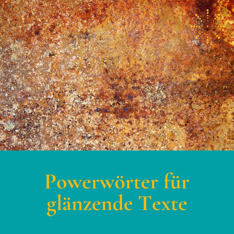 Wie du deine Powerwörter findest (und glänzende Werbetexte schreibst ...