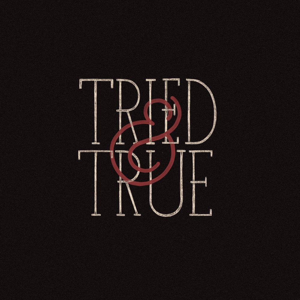 TriedAndTrue.jpg