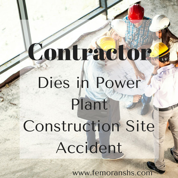 Contractor Dies at Power Plant Construction Site
