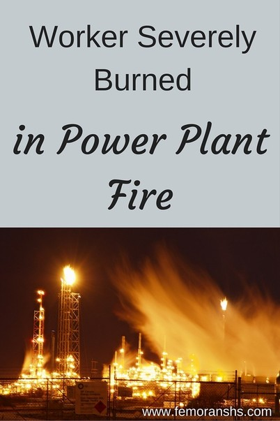 Worker Severely Burned in Power Plant Fire | F.E. Moran Special Hazard Systems