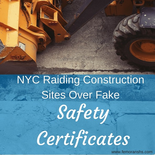 NYC Raiding Construction Sites Over Fake Safety Certificates | F.E. Moran Special Hazard Systems