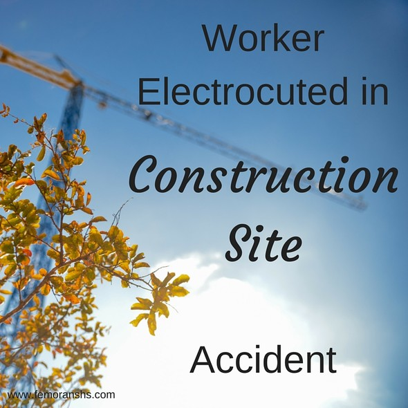 Worker Electrocuted in Construction Site Accident | The Moran Group