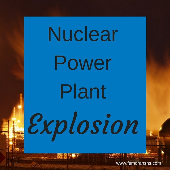 Nuclear Power Plant Explosion | F.E. Moran Special Hazard Systems