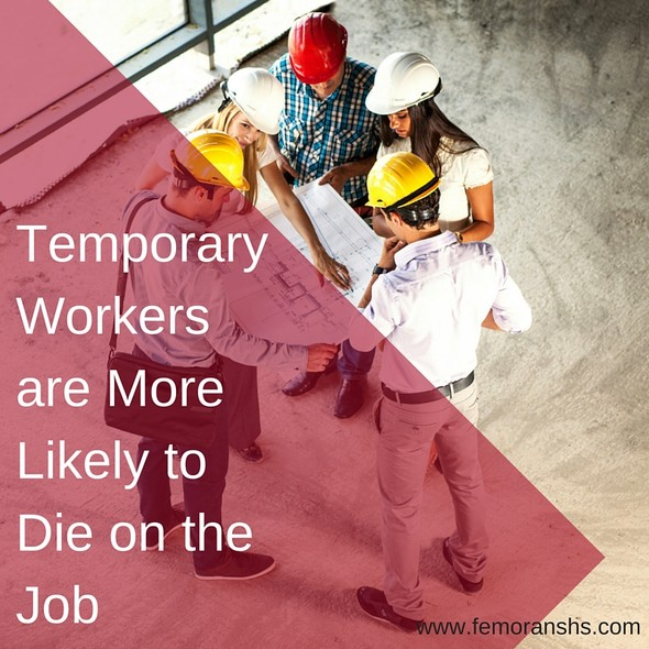 Temporary Workers are More Likely to Die on the Job | The Moran Group