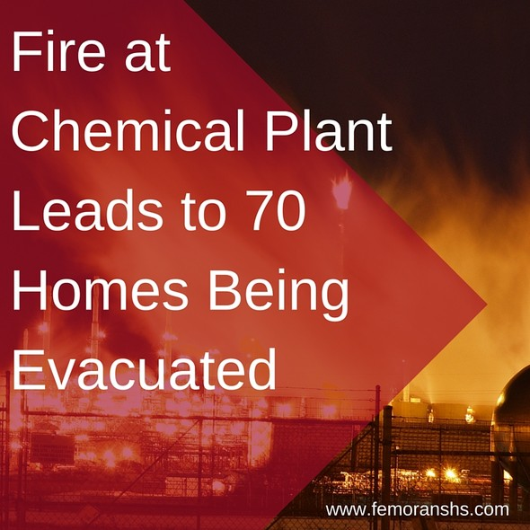 Fire at Chemical Plant Leads to the Evacuation of 70 Homes | F.E. Moran Special Hazard Systems