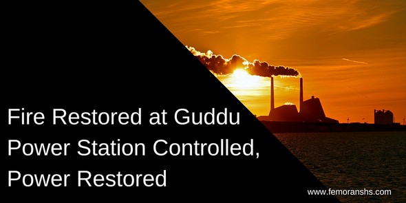 Fire restored at Guddu Power station controlled, power restored | F.E. Moran Special Hazard Systems