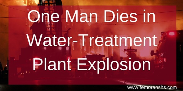 One Man Dies in Water-Treatment Plant Explosion