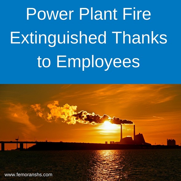 Power Plant Fire Extinguished Thanks to Employees | F.E. Moran Special Hazard Systems