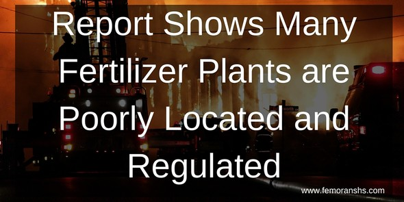 Report Shows Many Fertilizer Plants are Poorly Located and Regulated | F.E. Moran