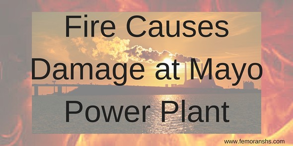 Mayo Power Plant Fire