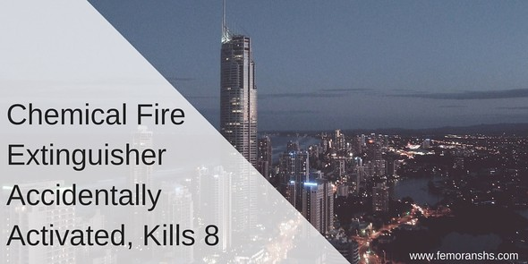 Chemical Fire Extinguisher Set off, Depletes Oxygen and Kills 8