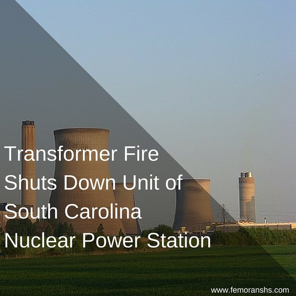 Transformer Fire Shuts Down Nuclear Power Plant | F.E. Moran Special Hazard Systems