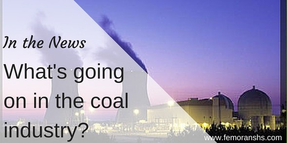 In the News:  What's going on in the coal industry?