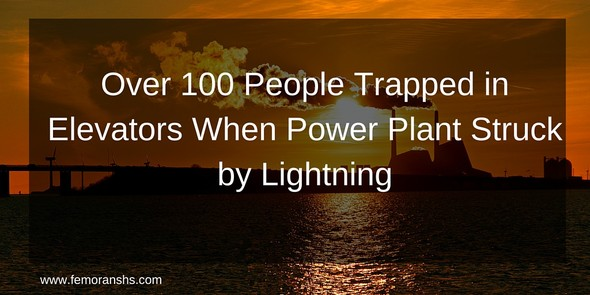Over 100 People Trapped in Elevators When Power Plant Struck by Lightning | F.E. Moran Special Hazard Systems