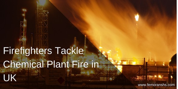Firefighters Tackle Chemical Plant Fire in UK | F.E. Moran Special Hazard Systems