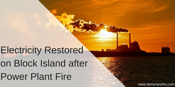 Electricity Restored on Block Island after Power Plant Fire
