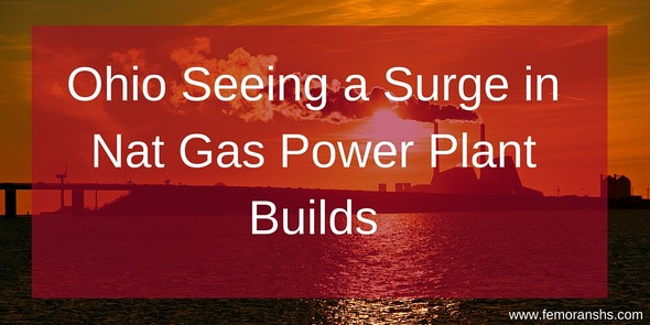 Ohio Seeing a Surge in Natural Gas Power Plant Building