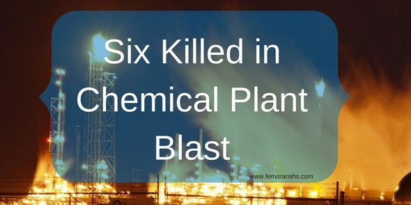 Six Killed in Chemical Plant Blast