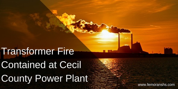 Transformer Fire Contained at Cecil County Power Plant